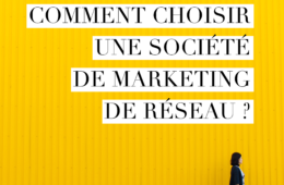 comment choisir une societe de marketing de resau