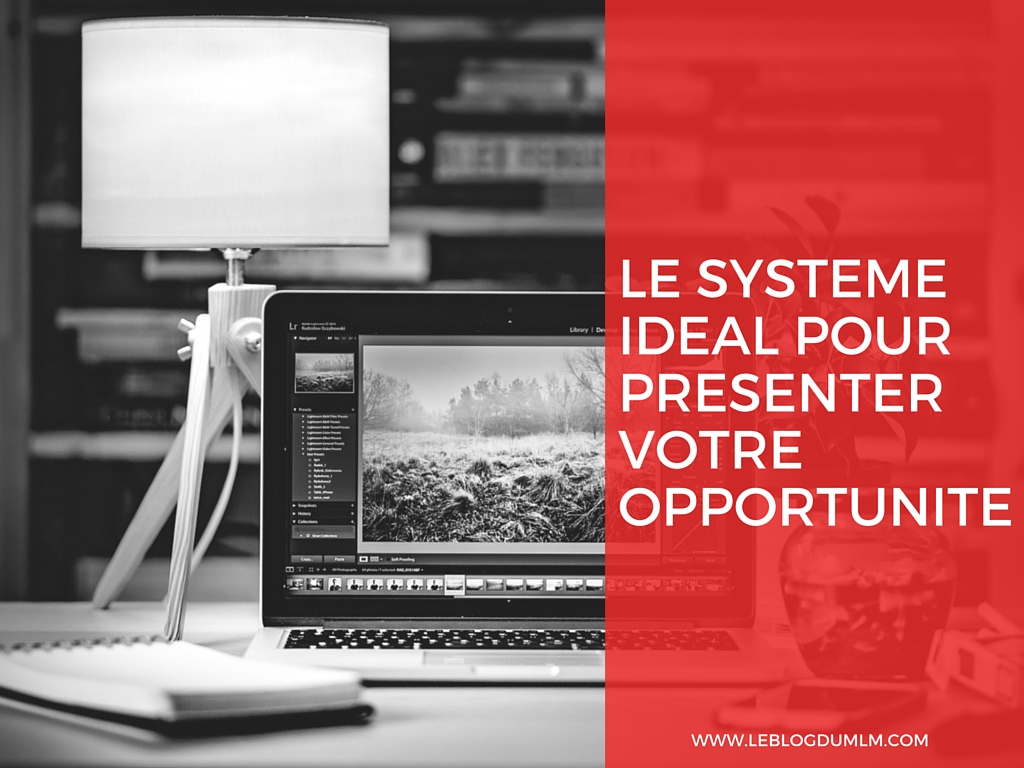 PRESENTER VOTRE OPPORTUNITE