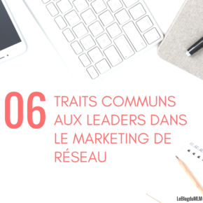LEADERS DANS LE MARKETING DE RÉSEAU